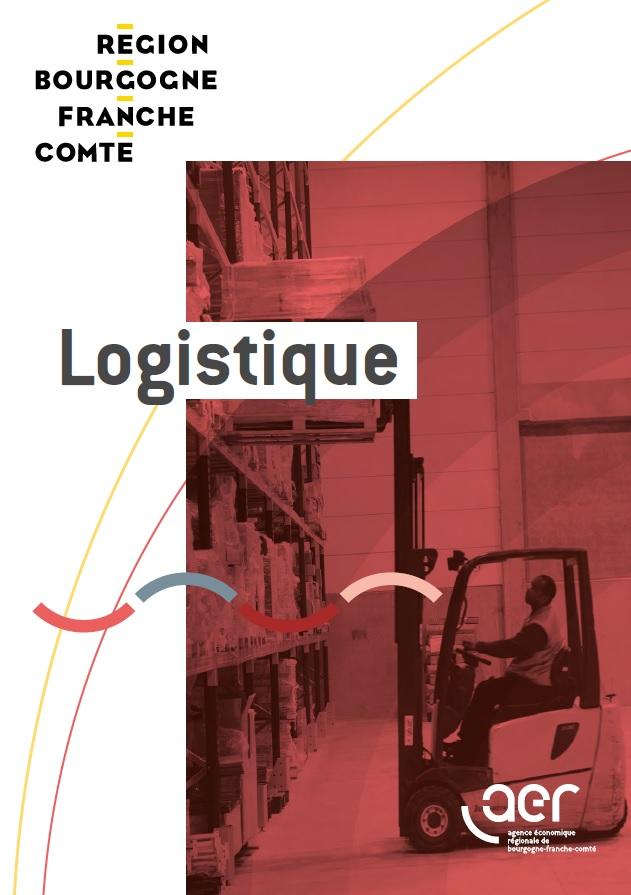 Présentation de la Filière Logistique en Bourgogne - Franche - Comté