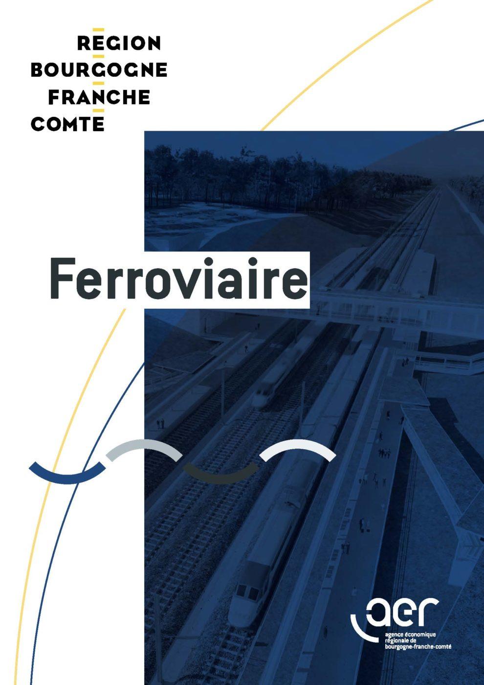 Présentation de la filière Ferroviaire en Bourgogne - Franche - Comté